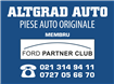Piese auto Ford,Piese Ford | Catalog.AltgradAuto.ro